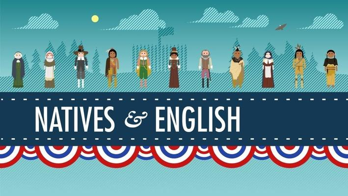 The Natives and the English | Crash Course US History #3