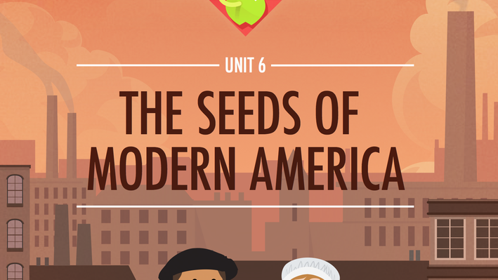 The Seeds of Modern America | Crash Course US History