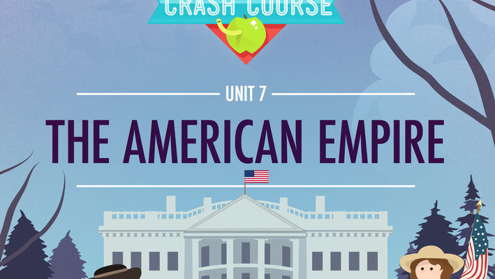 The American Empire | Crash Course US History