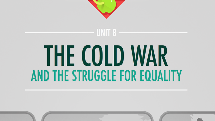 The Cold War and the Struggle for Equality | Crash Course US History