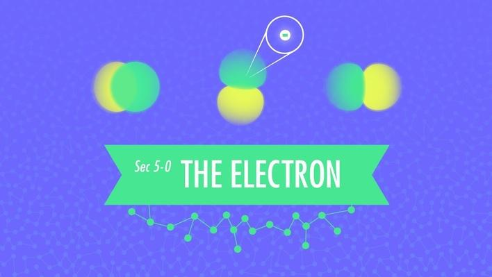 The Electron | Crash Course Chemistry