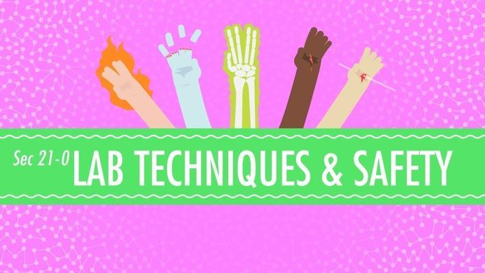 Lab Techniques & Safety | Crash Course Chemistry