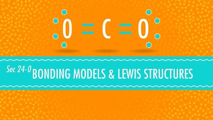 Bonding Models and Lewis Structures | Crash Course Chemistry