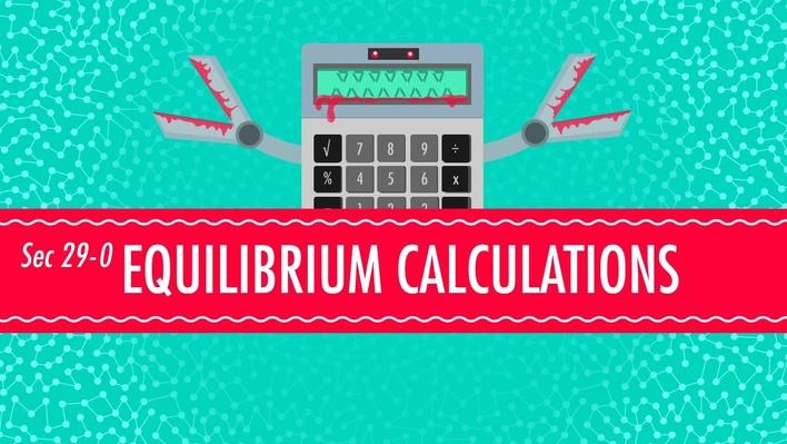 Equilibrium Equations | Crash Course Chemistry