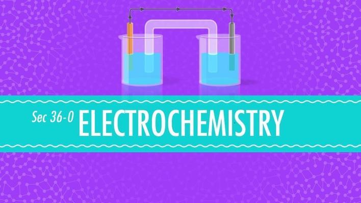 Electrochemistry | Crash Course Chemistry