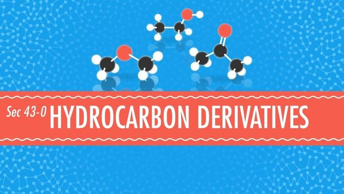 Hydrocarbon Derivatives | Crash Course Chemistry