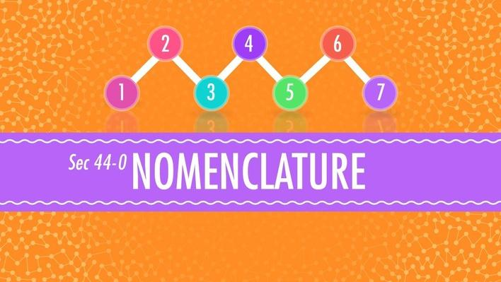 Nomenclature | Crash Course Chemistry