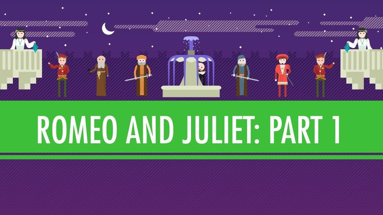 Romeo and Juliet Part 1 | Crash Course English Literature #102