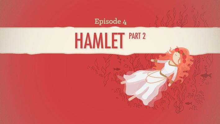 Hamlet Part 2 | Crash Course Literature #204