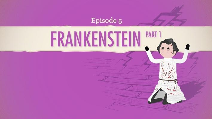 Frankenstein Part 1 | Crash Course Literature #205
