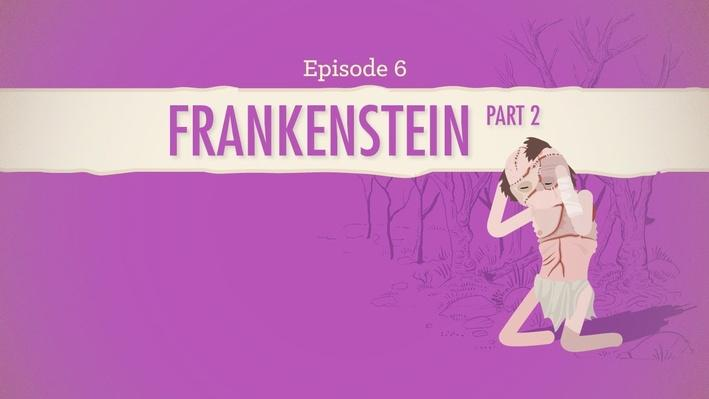 Frankenstein Part 2 | Crash Course Literature #206
