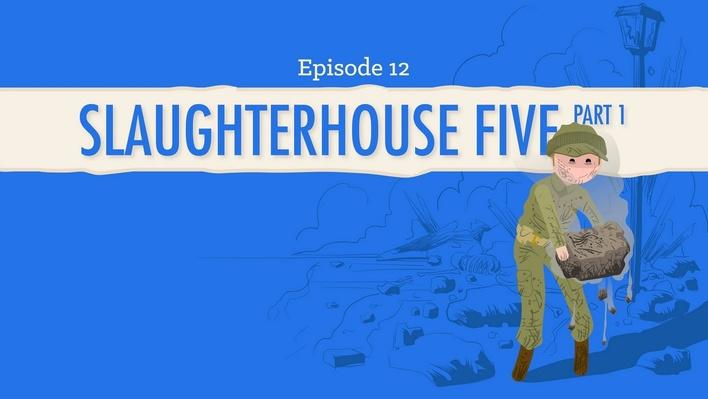 Slaughterhouse-Five Part 1 | Crash Course Literature #212
