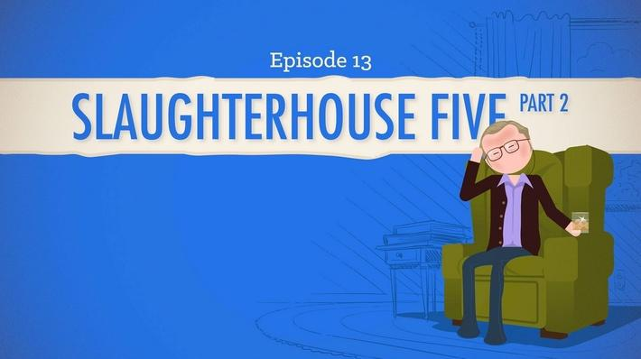 Slaughterhouse-Five Part 2 | Crash Course Literature #213