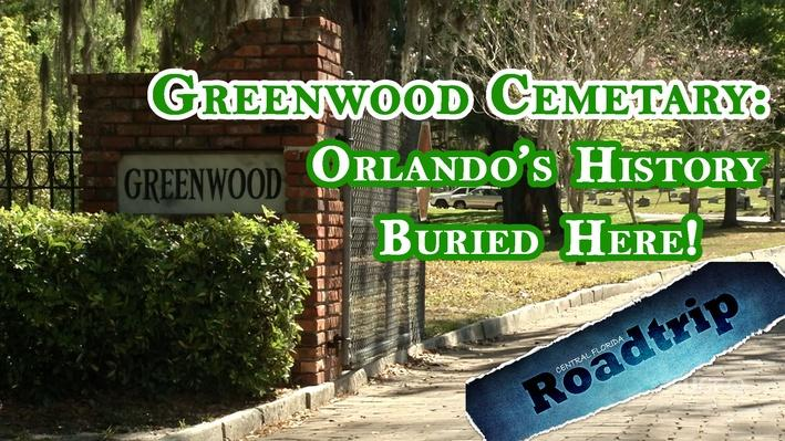 You can literally take a walk through Orlando history with a visit to Greenwood Cemetery.