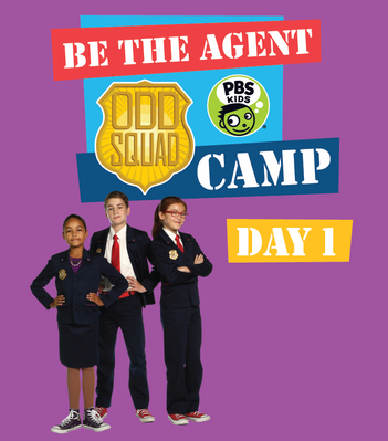 Day 1 Camp Playbook - Odd Squad | Be the Agent Camp