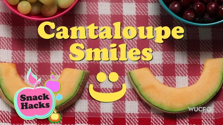 Snack Hacks | Cantaloupe Smiles