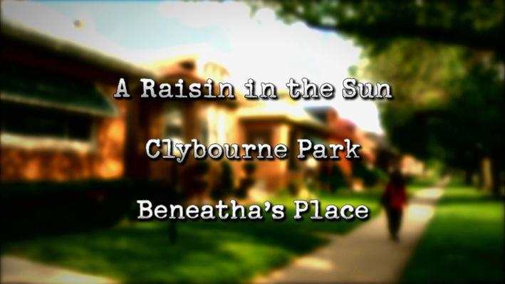 A Raisin in the Sun Revisited: Chapter 1
