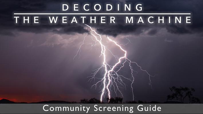 Community Screening Guide | Decoding the Weather Machine
