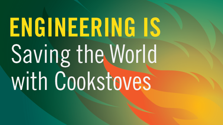 Engineering Is Saving the World with Cookstoves: E-book | QUEST