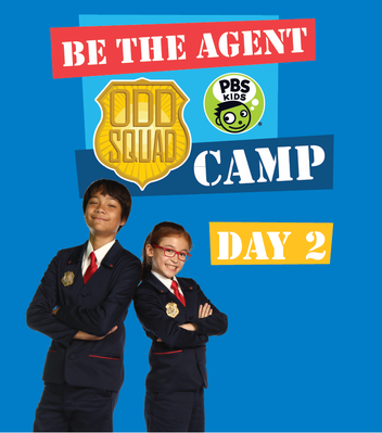 Day 2 Camp Playbook - Odd Squad | Be the Agent Camp
