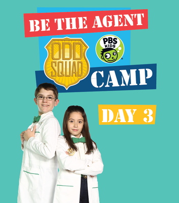 Day 3 Camp Playbook - Odd Squad | Be the Agent Camp