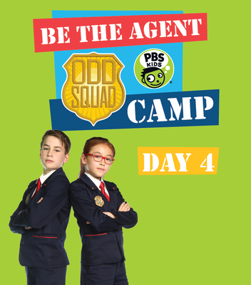 All Day 4 Materials - Odd Squad | Be the Agent Camp