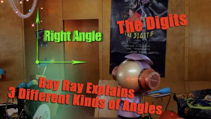 Ray Ray Explains: 3 Different Types of Angles | The Digits