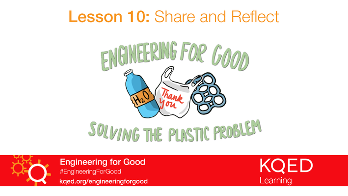 Share and Reflect | Engineering for Good
