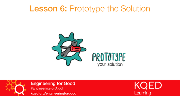 Prototype the Solution | Engineering for Good
