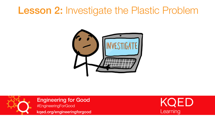 Investigate the Plastic Problem | Engineering for Good