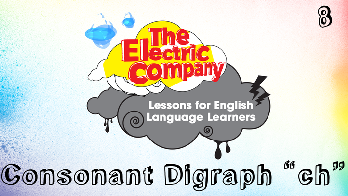 "Consonant Digraph ""ch"" 