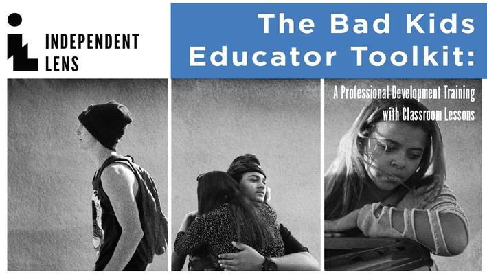 The Bad Kids | Educator Toolkit