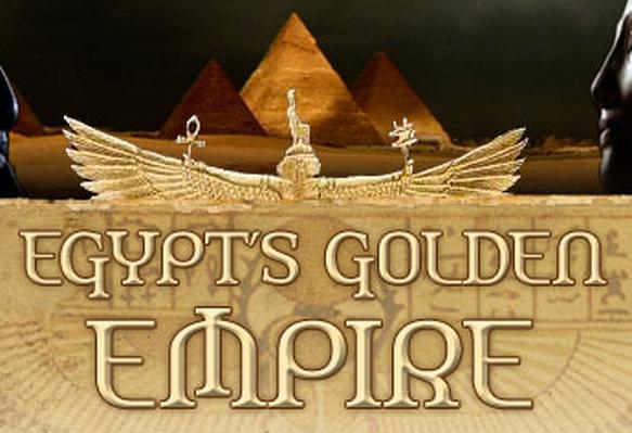 Lesson Plan 4: Egypt's Greatest Leaders   Empires: Egypt's Golden Empire