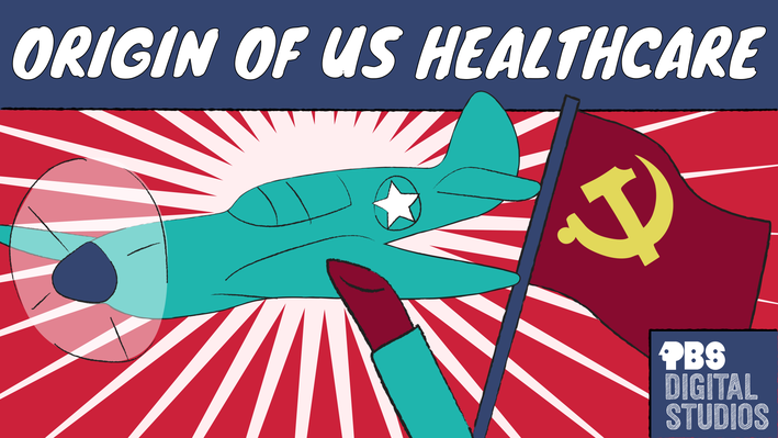 How Did Makeup, WWII, & Communism Create U.S. Healthcare? | Origin of Everything