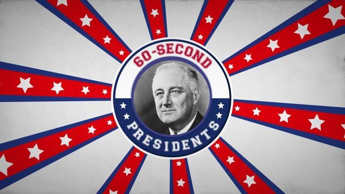 Franklin D. Roosevelt | 60-Second Presidents