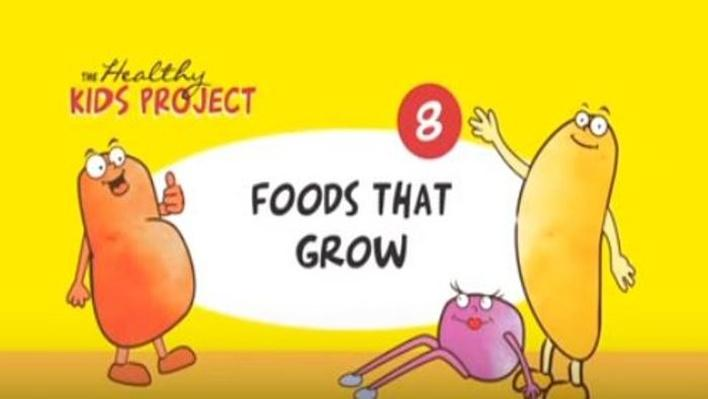 Foods That Grow | The Healthy Kids Project