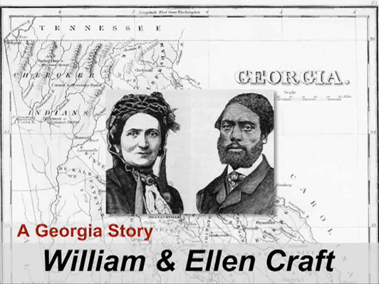 The Story of William and Ellen Craft | Georgia Stories