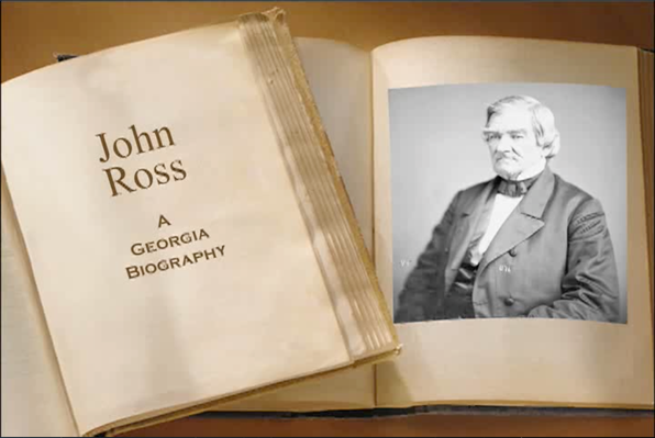 John Ross, A Georgia Biography | Georgia Stories