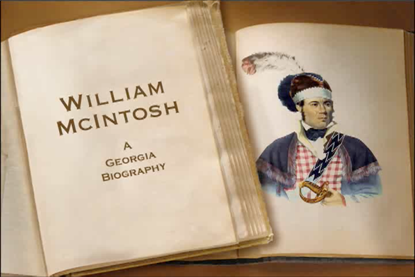 Chief William McIntosh, a Georgia Biography | Georgia Stories