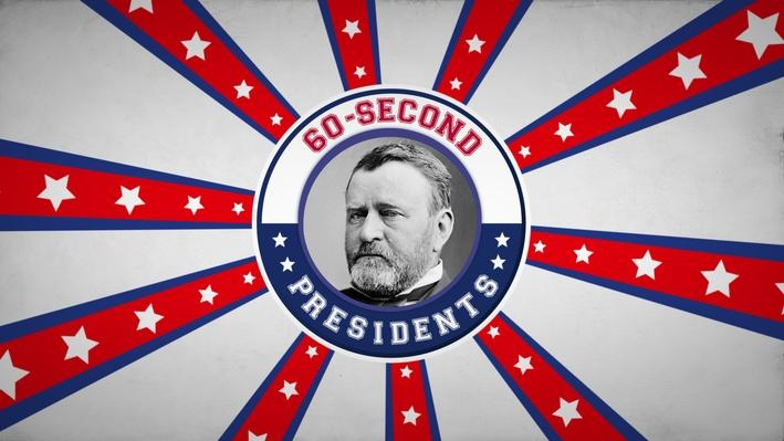 Ulysses S. Grant | 60-Second Presidents