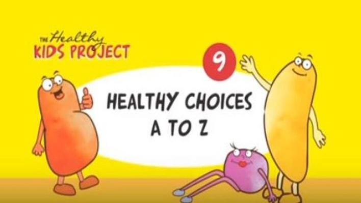 Healthy Choices A to Z | The Healthy Kids Project