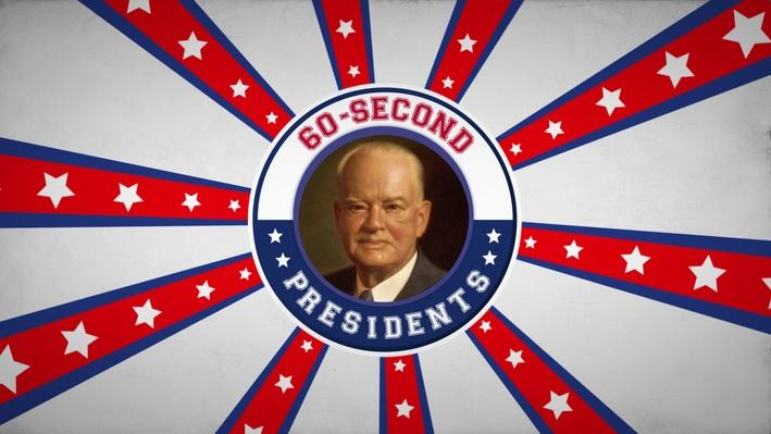 Herbert Hoover | 60-Second Presidents