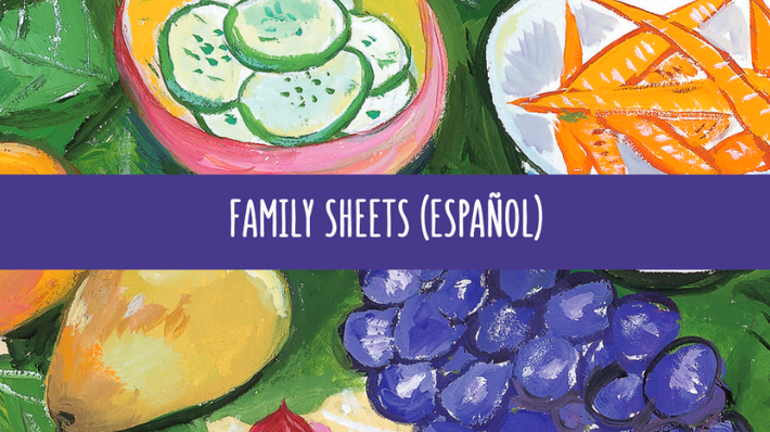 Curriculum Family Sheets (Español) | In Defense of Food