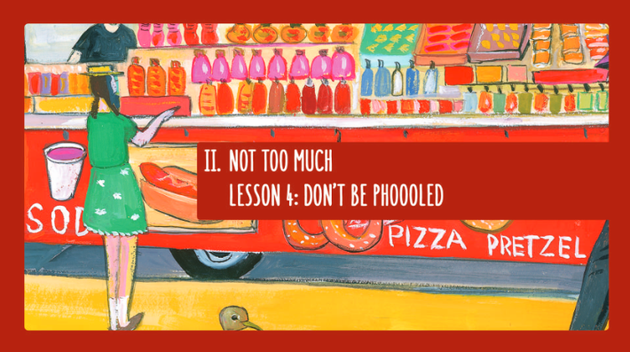 Lesson 4: Don't Be Phooled | In Defense of Food