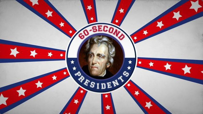 Andrew Jackson | 60-Second Presidents