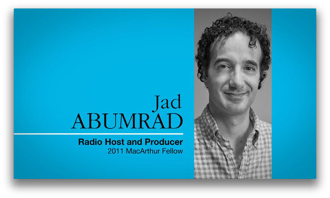 Jad Abumrad, Radio Host and Producer | MacArthur Fellows Program