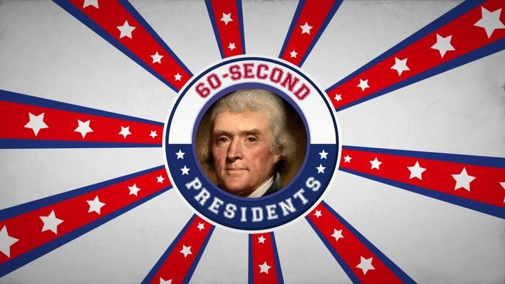 Thomas Jefferson | 60-Second Presidents