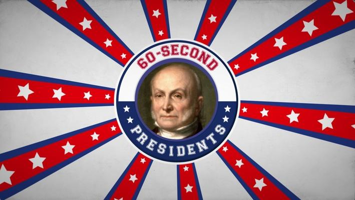 John Quincy Adams | 60-Second Presidents
