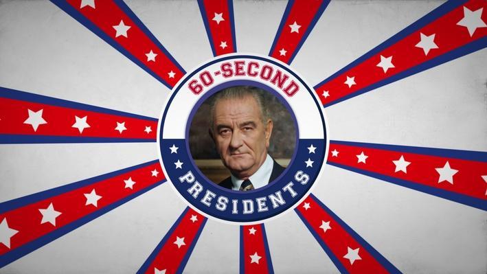 Lyndon B. Johnson | 60-Second Presidents