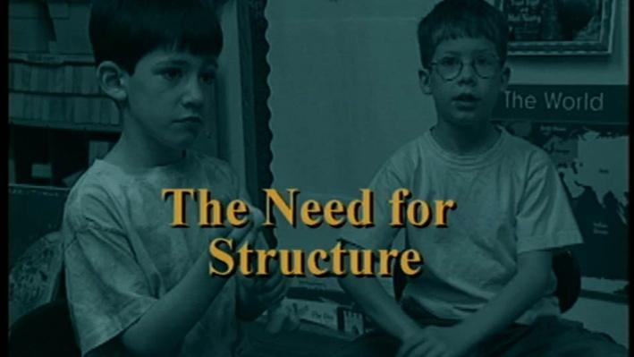 Teach Me Different, Part 1 | The Need for Structure
